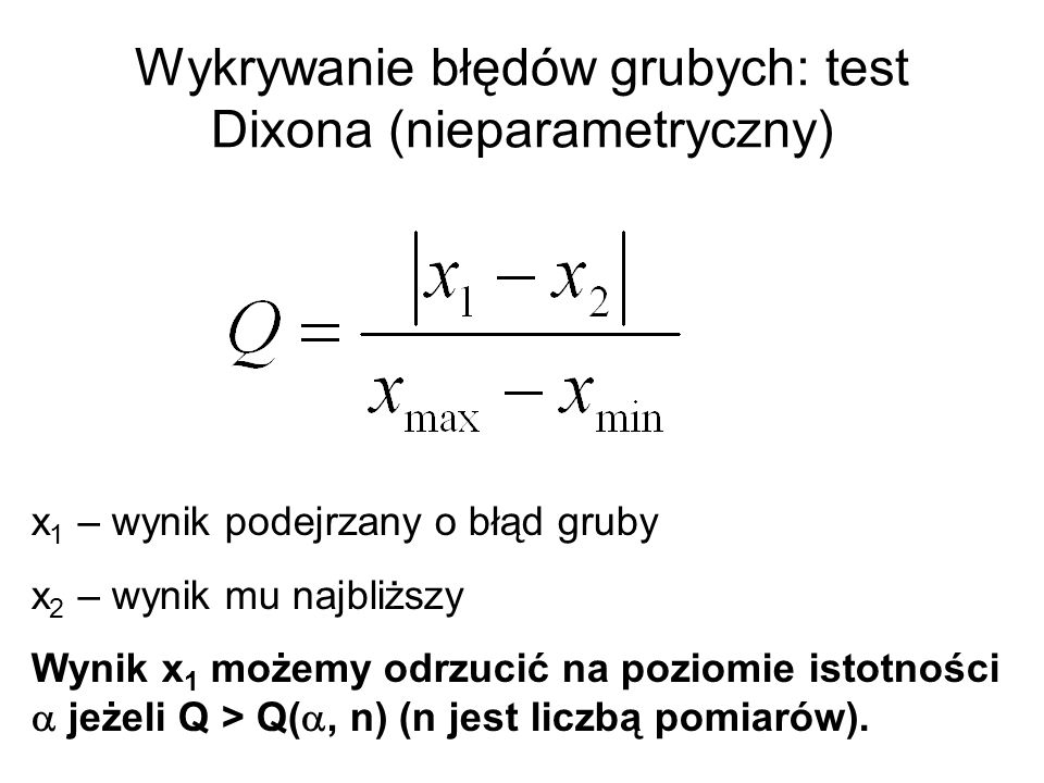 Wykrywanie błędów grubych: test Dixona (nieparametryczny)
