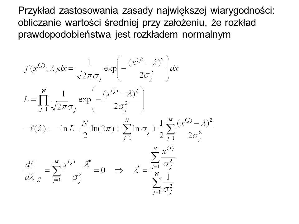 Przykład zastosowania zasady największej wiarygodności: obliczanie wartości średniej przy założeniu, że rozkład prawdopodobieństwa jest rozkładem normalnym