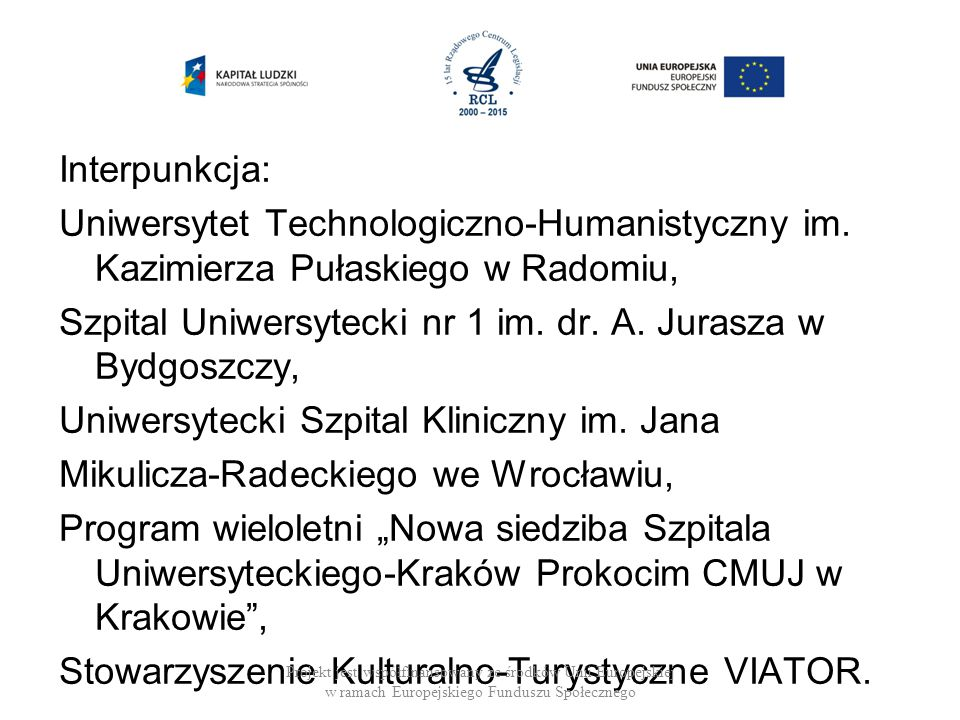 Interpunkcja: Uniwersytet Technologiczno-Humanistyczny im