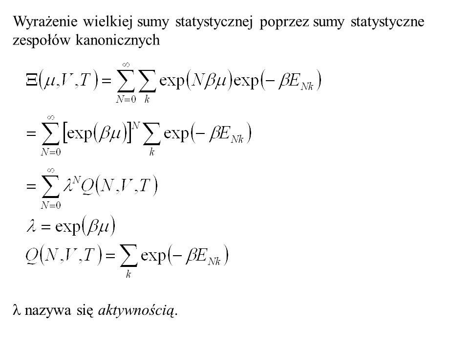Wyrażenie wielkiej sumy statystycznej poprzez sumy statystyczne zespołów kanonicznych