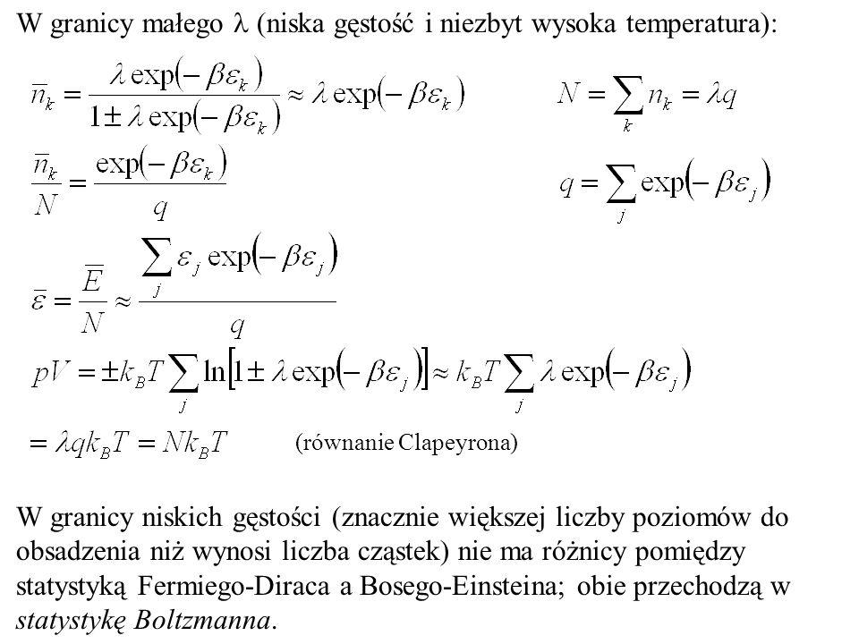 W granicy małego l (niska gęstość i niezbyt wysoka temperatura):