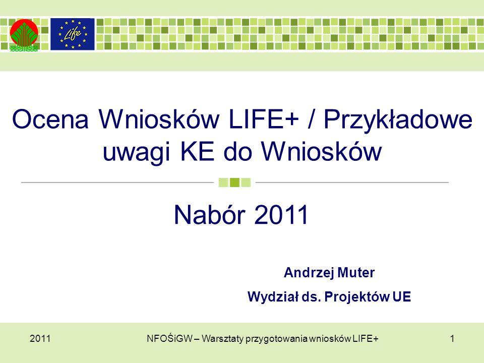 Ocena Wniosków LIFE+ / Przykładowe uwagi KE do Wniosków