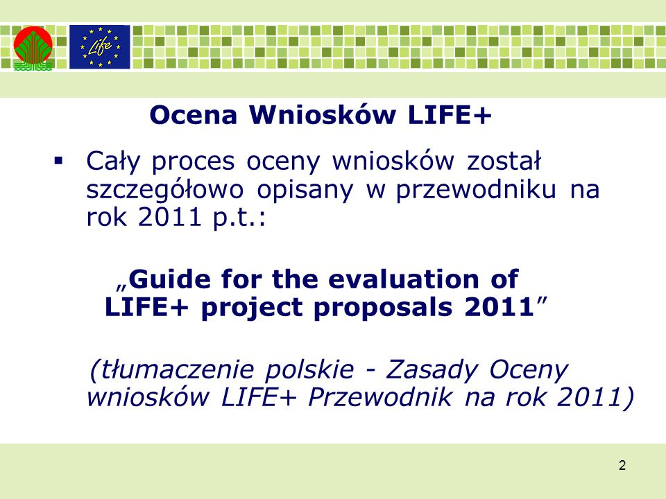 """Guide for the evaluation of LIFE+ project proposals 2011"