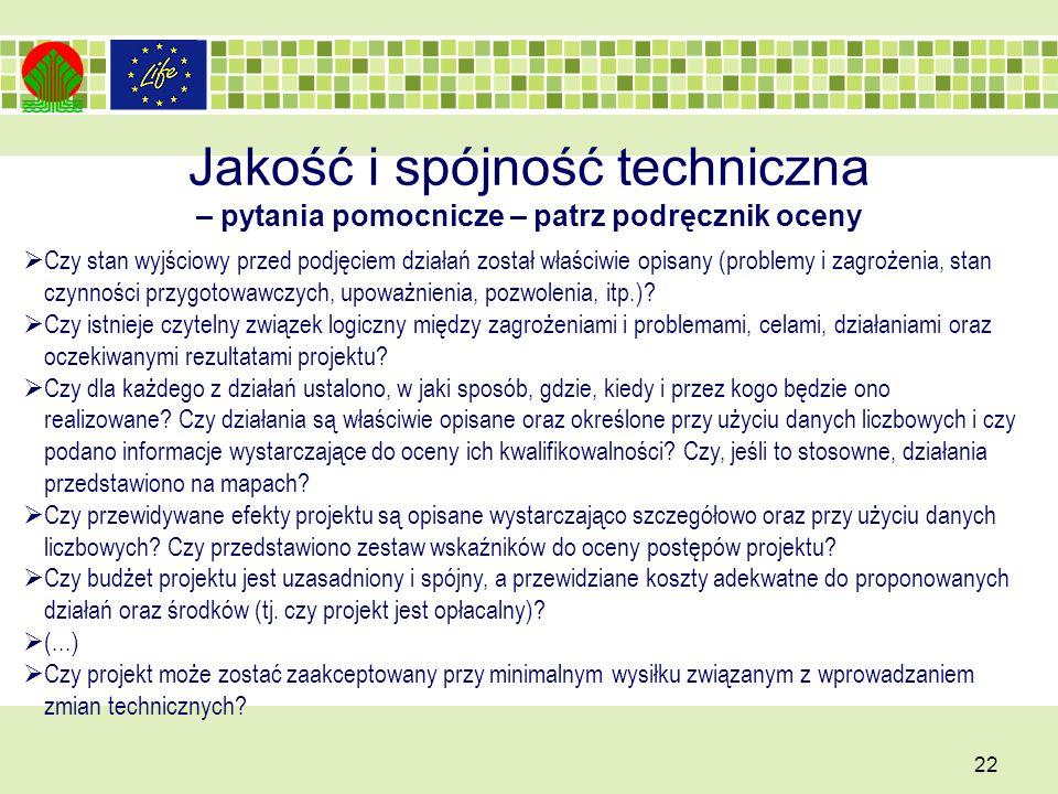 Jakość i spójność techniczna – pytania pomocnicze – patrz podręcznik oceny