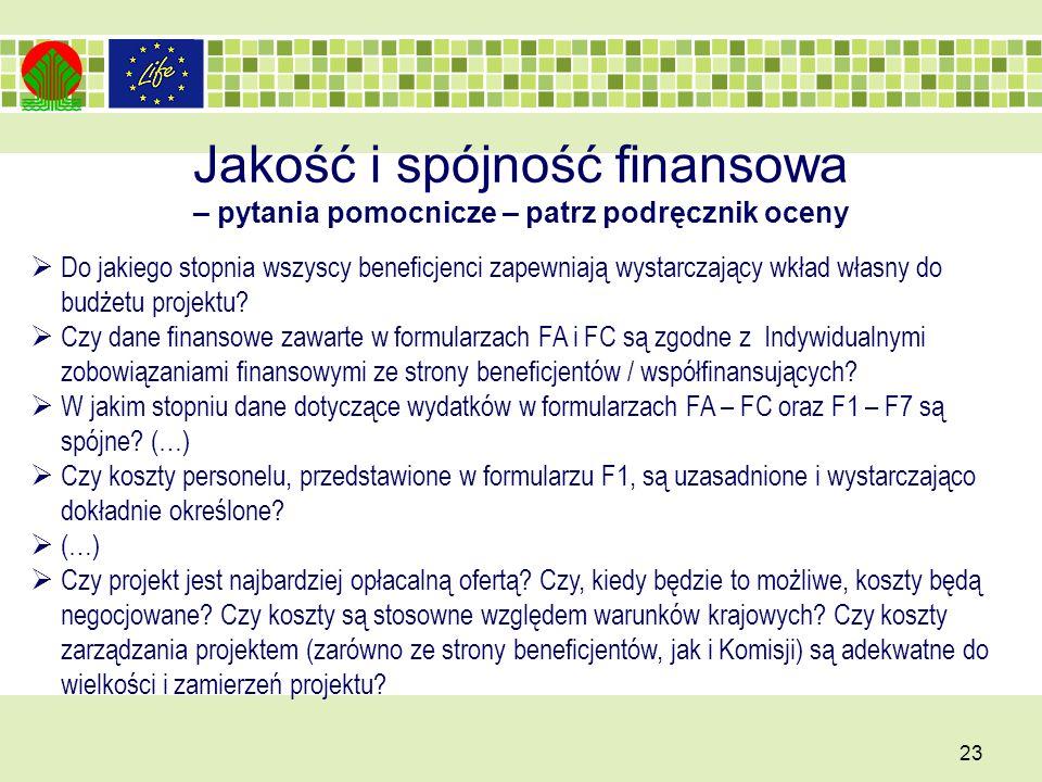 Jakość i spójność finansowa – pytania pomocnicze – patrz podręcznik oceny