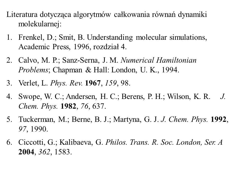 Literatura dotycząca algorytmów całkowania równań dynamiki molekularnej: