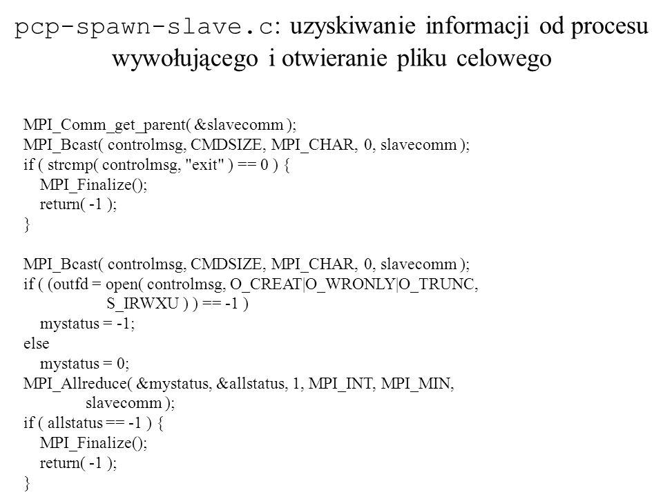 pcp-spawn-slave.c: uzyskiwanie informacji od procesu wywołującego i otwieranie pliku celowego