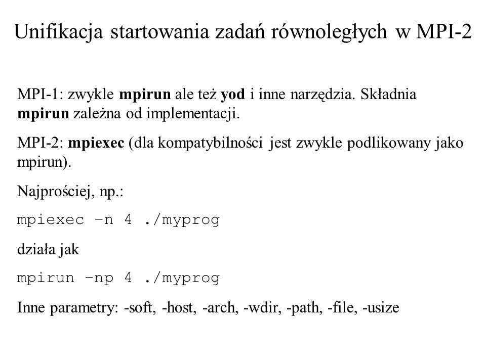 Unifikacja startowania zadań równoległych w MPI-2