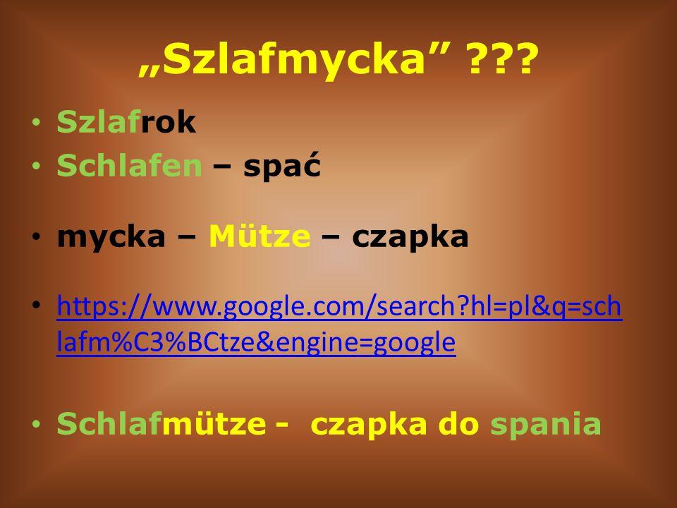 """Szlafmycka Szlafrok Schlafen – spać mycka – Mütze – czapka"