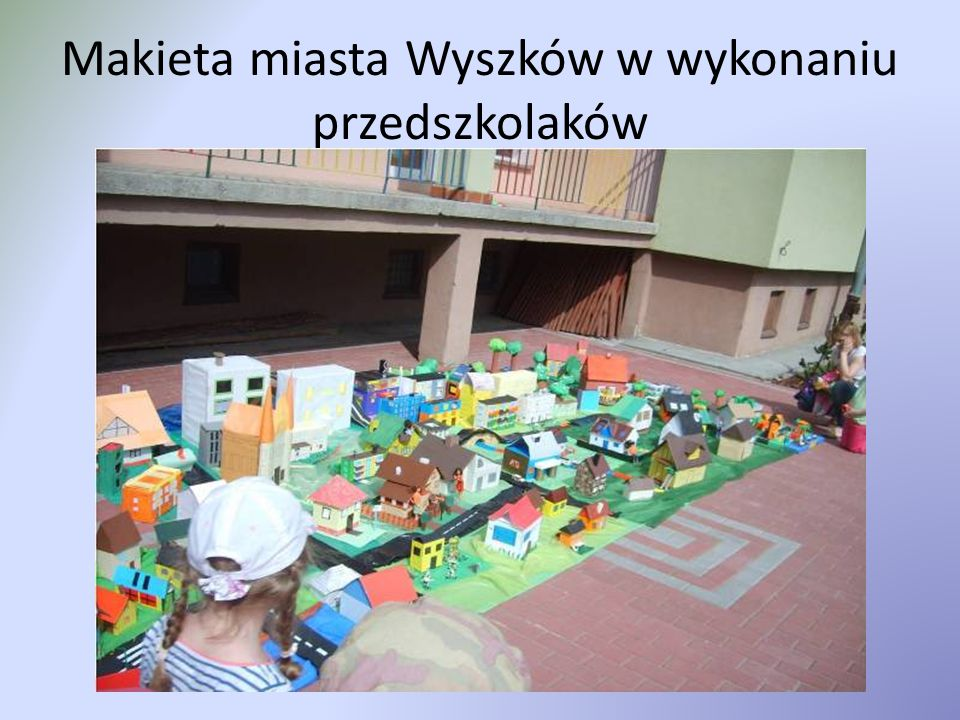Makieta miasta Wyszków w wykonaniu przedszkolaków