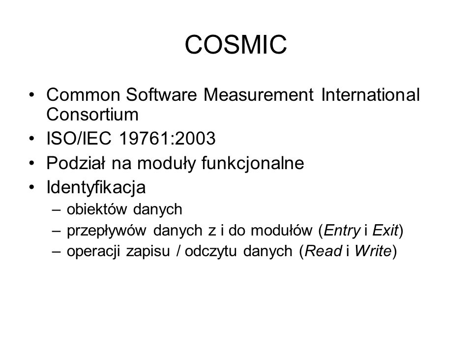 COSMIC Common Software Measurement International Consortium