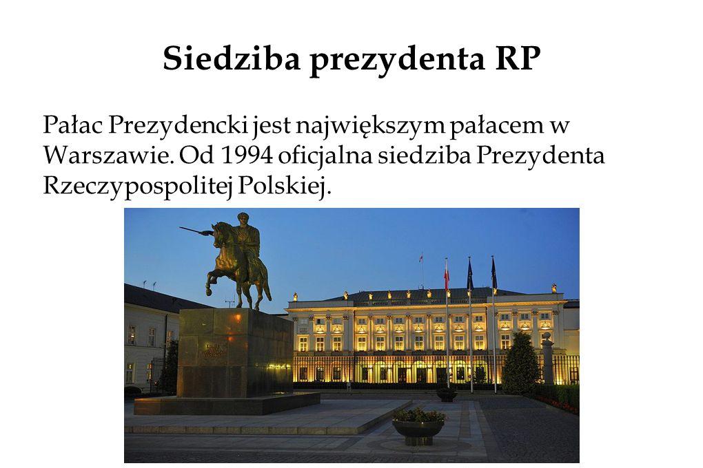 Siedziba prezydenta RP