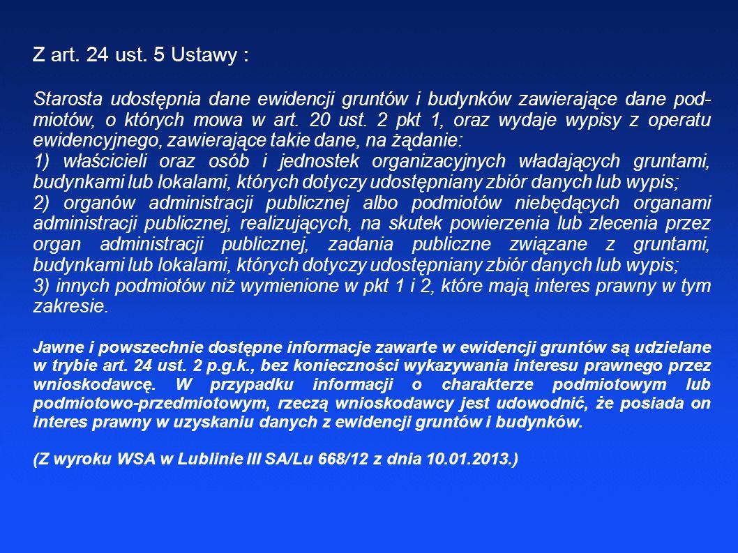 Z art. 24 ust. 5 Ustawy :