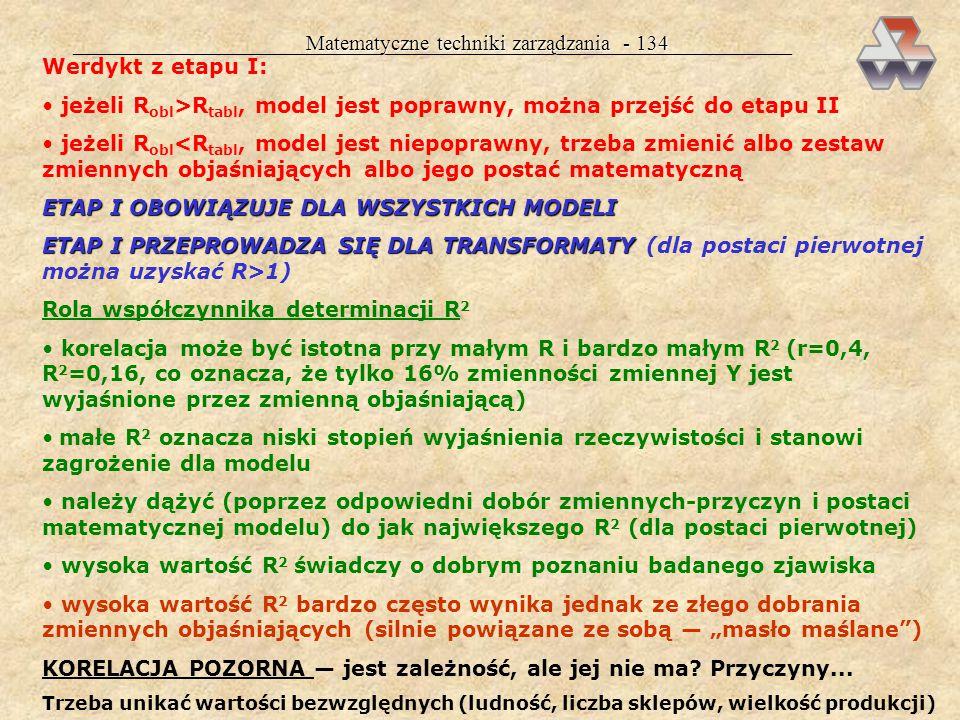 Matematyczne techniki zarządzania - 134 Werdykt z etapu I: