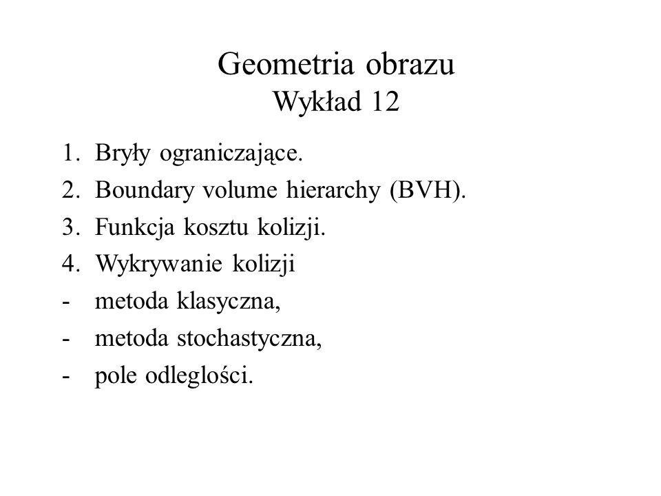 Geometria obrazu Wykład 12