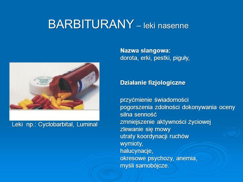 BARBITURANY – leki nasenne