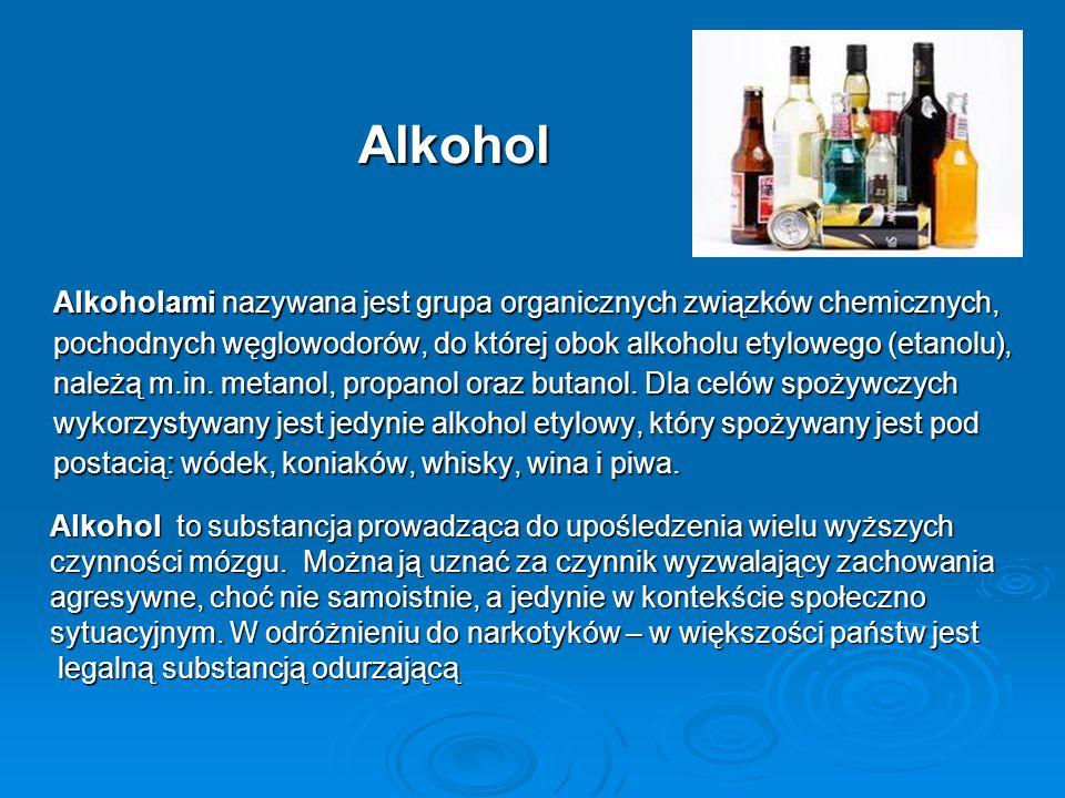 Alkohol Alkoholami nazywana jest grupa organicznych związków chemicznych, pochodnych węglowodorów, do której obok alkoholu etylowego (etanolu),