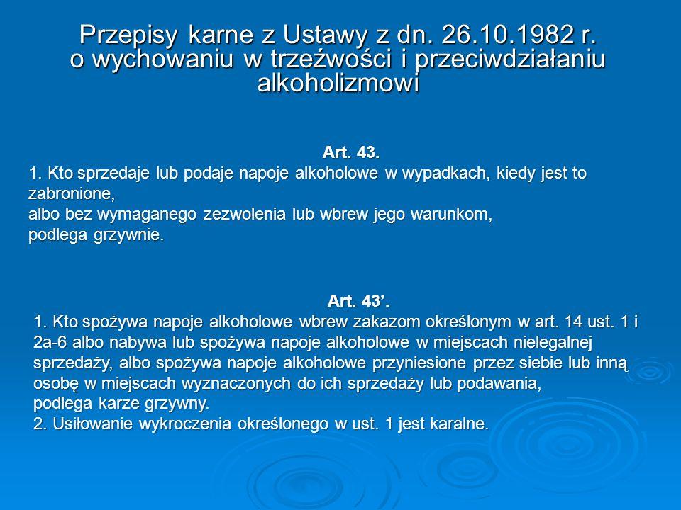 Przepisy karne z Ustawy z dn. 26.10.1982 r.