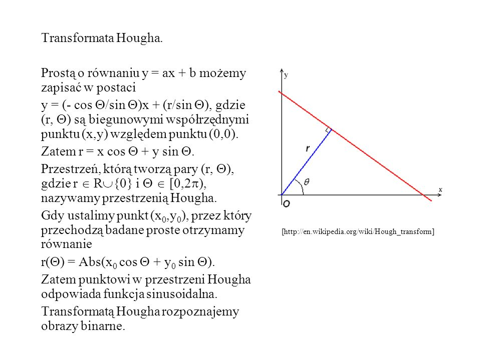 Prostą o równaniu y = ax + b możemy zapisać w postaci