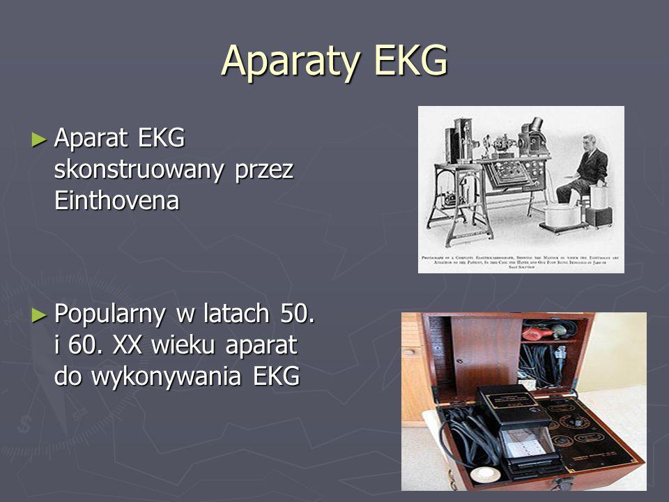 Aparaty EKG Aparat EKG skonstruowany przez Einthovena