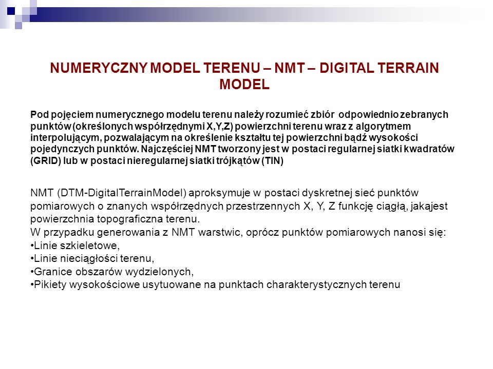 NUMERYCZNY MODEL TERENU – NMT – DIGITAL TERRAIN MODEL