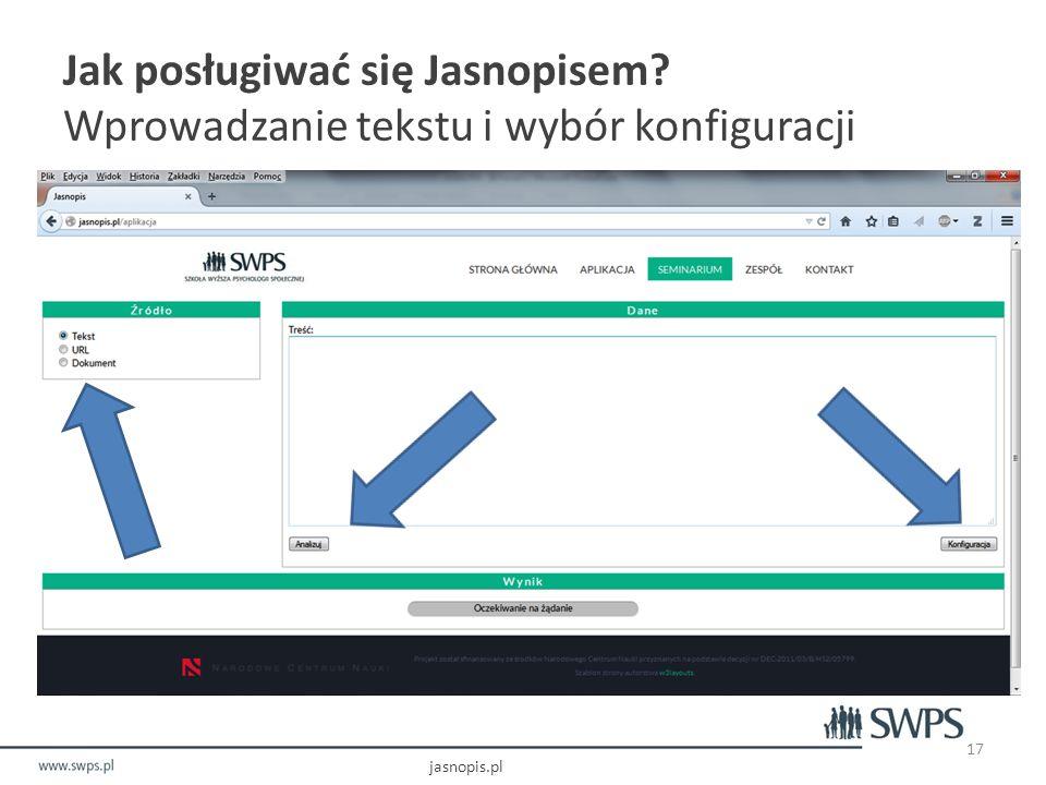 Jak posługiwać się Jasnopisem Wprowadzanie tekstu i wybór konfiguracji
