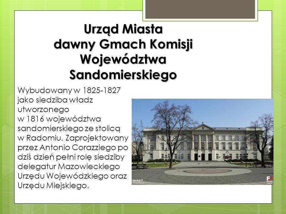 dawny Gmach Komisji Województwa Sandomierskiego