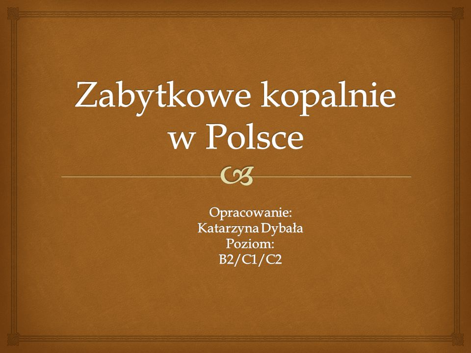 Zabytkowe kopalnie w Polsce