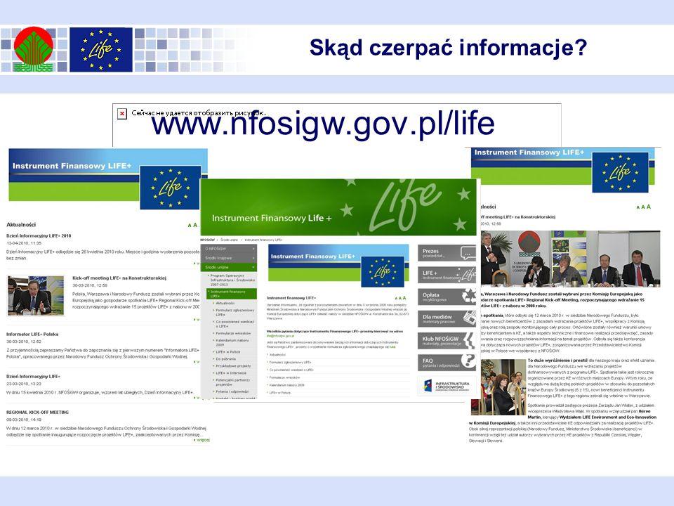 www.nfosigw.gov.pl/life Skąd czerpać informacje