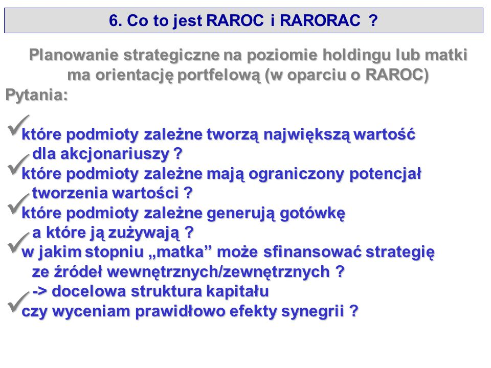 6. Co to jest RAROC i RARORAC