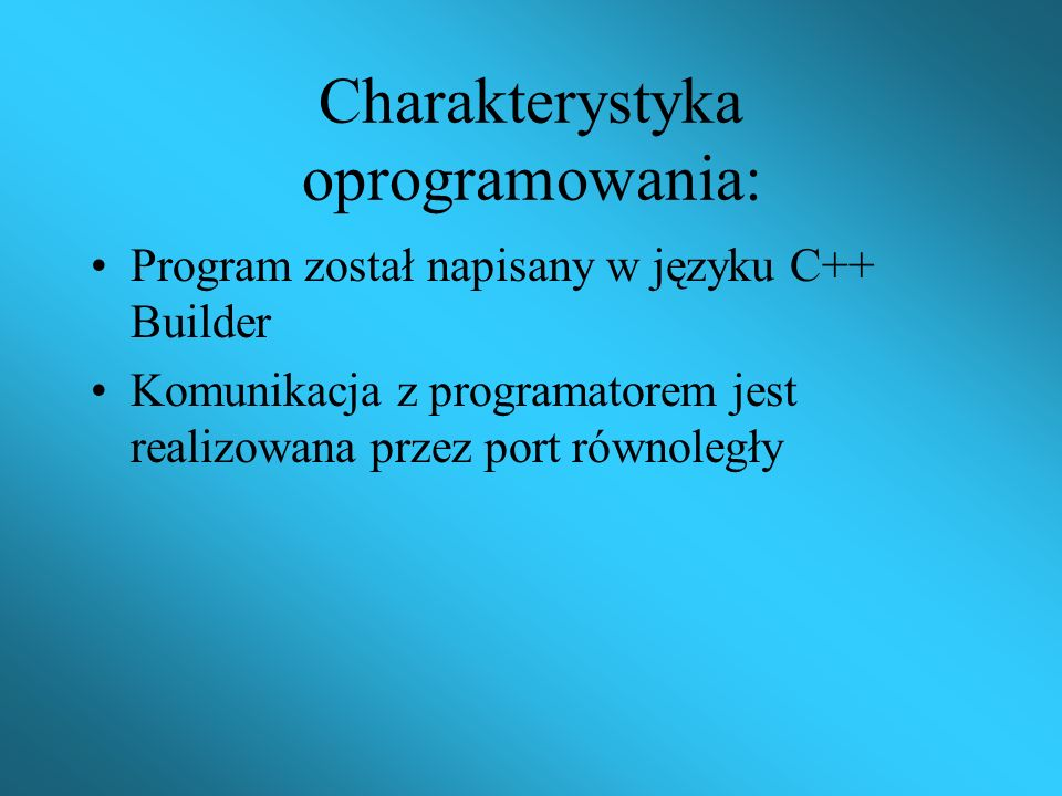 Charakterystyka oprogramowania: