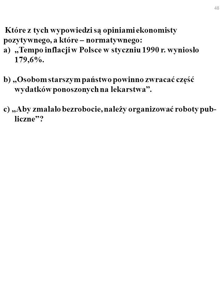 """""""Tempo inflacji w Polsce w styczniu 1990 r. wyniosło 179,6%."""