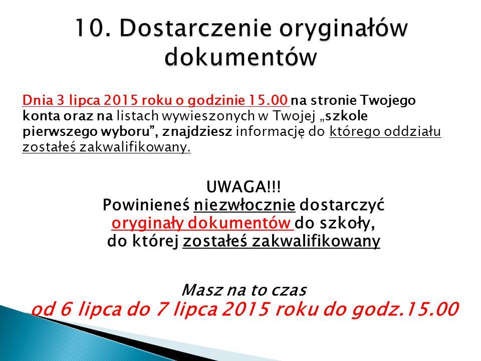 10. Dostarczenie oryginałów dokumentów