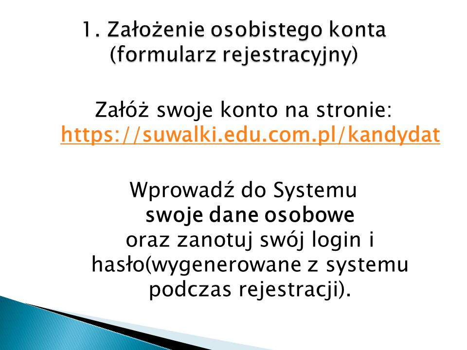 1. Założenie osobistego konta (formularz rejestracyjny)