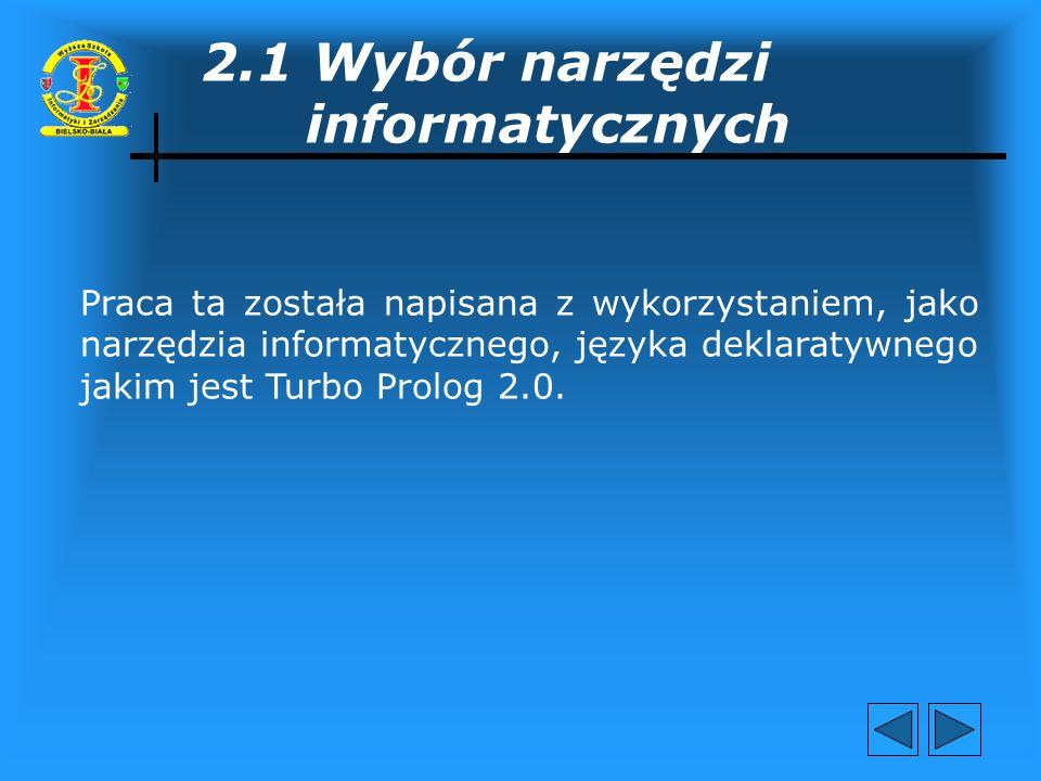 2.1 Wybór narzędzi informatycznych