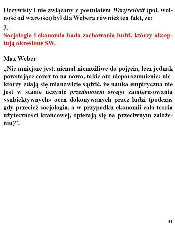 Oczywisty i nie związany z postulatem Wertfreiheit (pol
