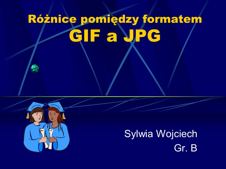 Różnice pomiędzy formatem GIF a JPG