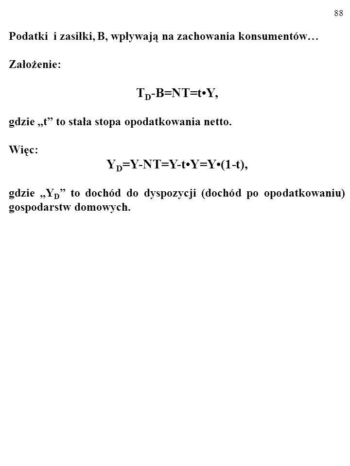 YD=Y-NT=Y-t•Y=Y•(1-t),