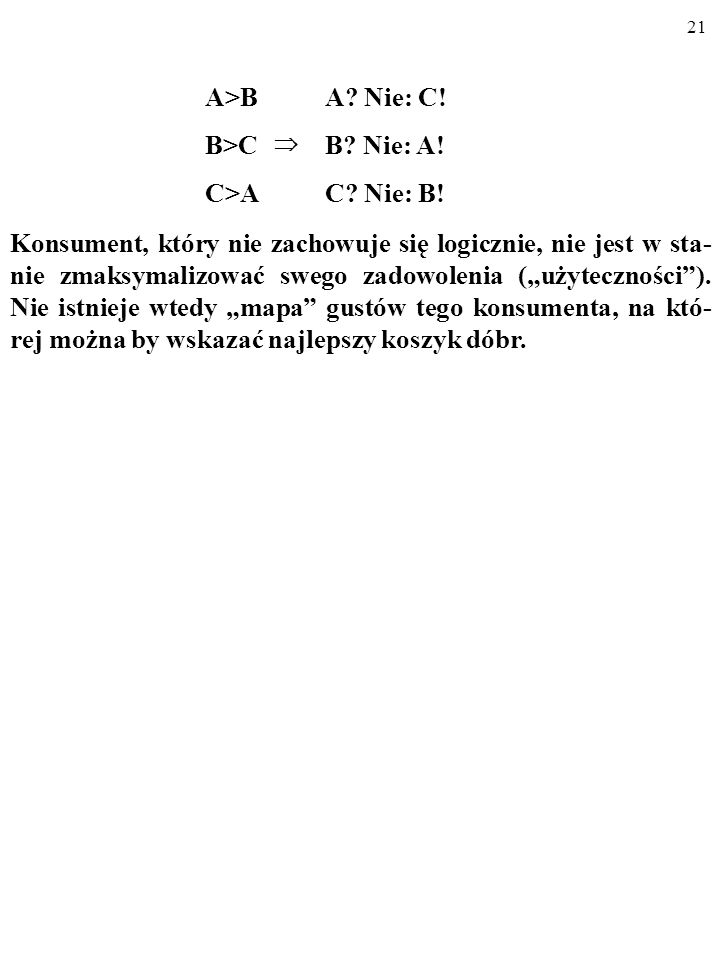 A>B B>C C>A A Nie: C! B Nie: A! C Nie: B!