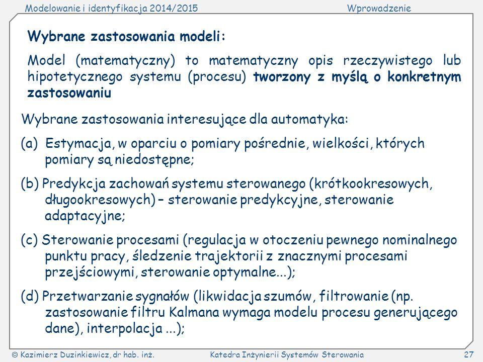 Wybrane zastosowania modeli: