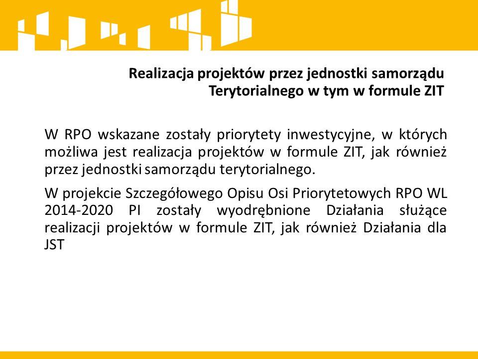 Realizacja projektów przez jednostki samorządu Terytorialnego w tym w formule ZIT