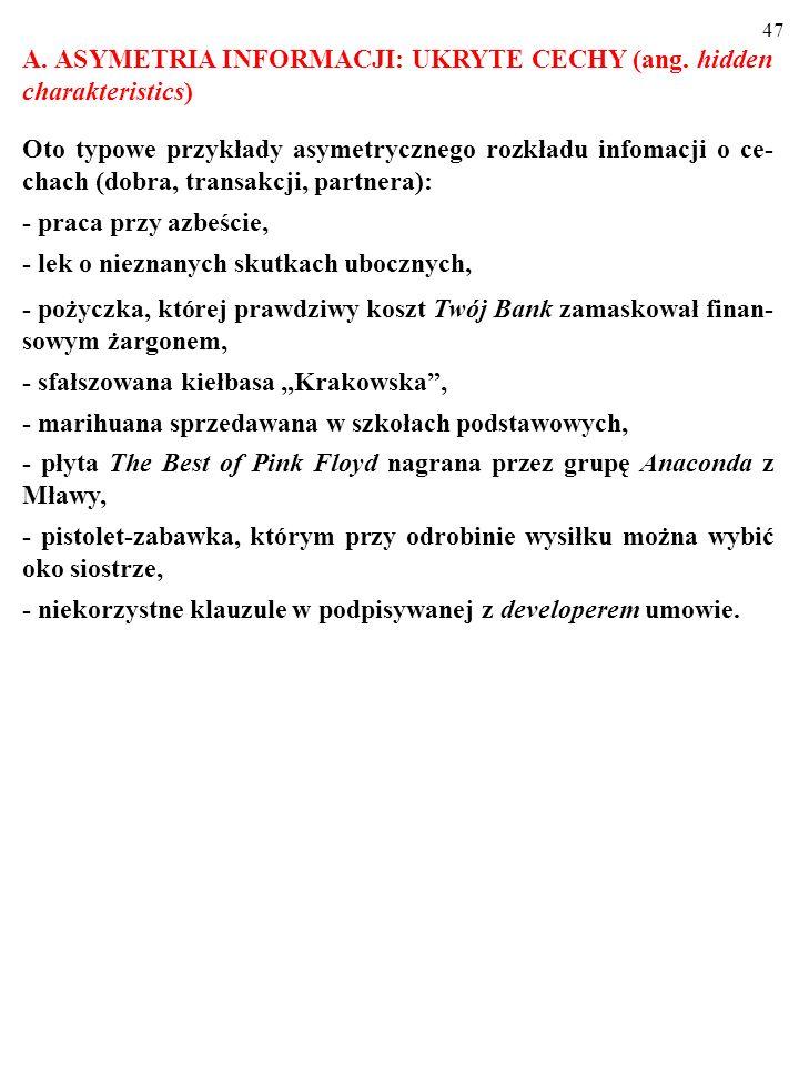 A. ASYMETRIA INFORMACJI: UKRYTE CECHY (ang. hidden charakteristics)