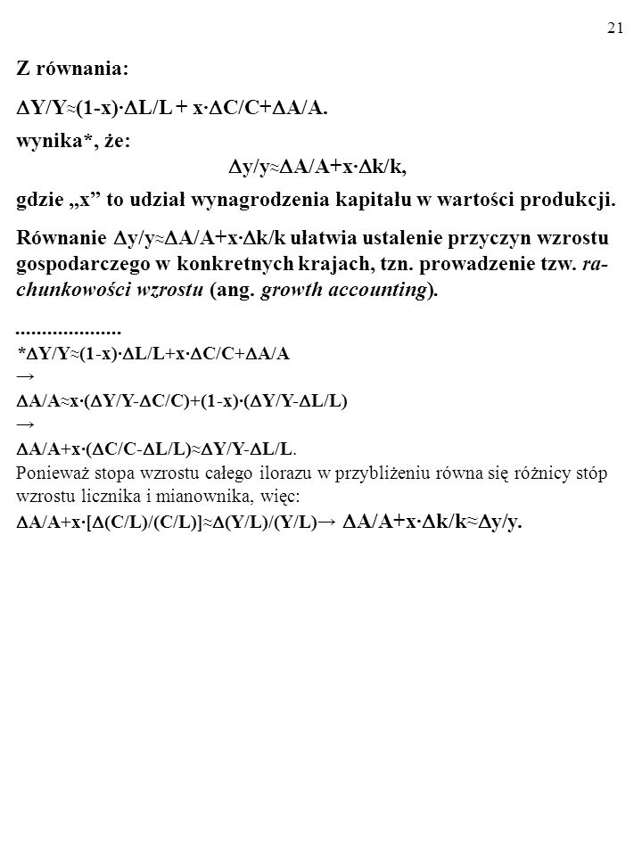 Y/Y≈(1-x)·L/L + x·C/C+A/A. wynika*, że: y/y≈A/A+x·k/k,