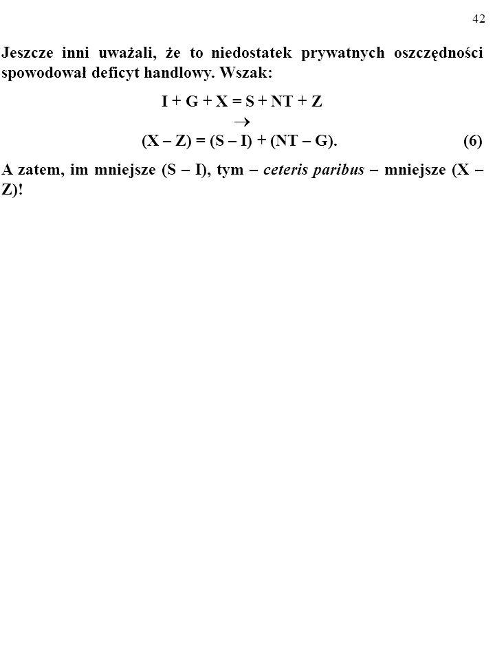 (X – Z) = (S – I) + (NT – G). (6)