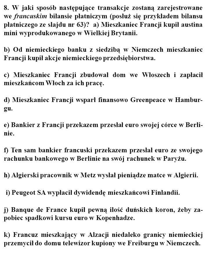i) Peugeot SA wypłacił dywidendę mieszkańcowi Finlandii.