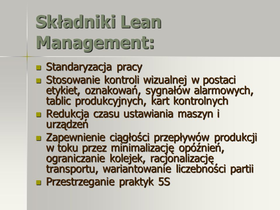 Składniki Lean Management: