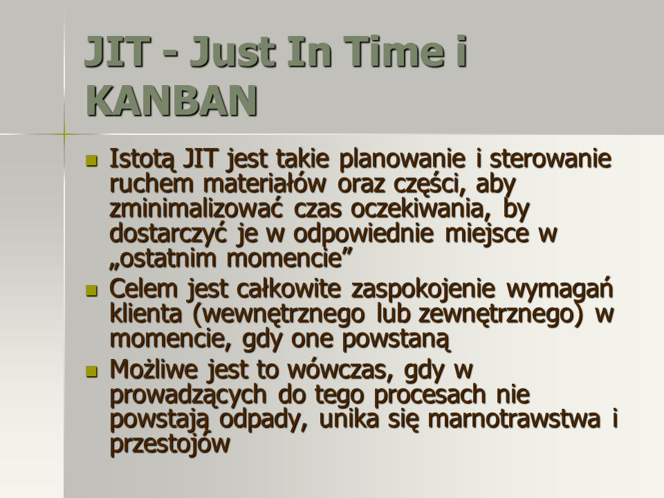 JIT - Just In Time i KANBAN