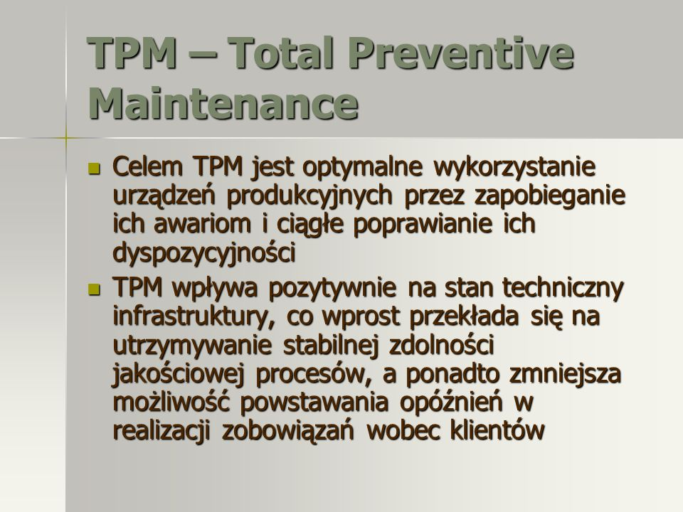 TPM – Total Preventive Maintenance