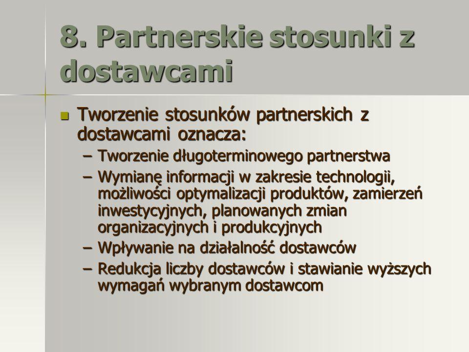 8. Partnerskie stosunki z dostawcami