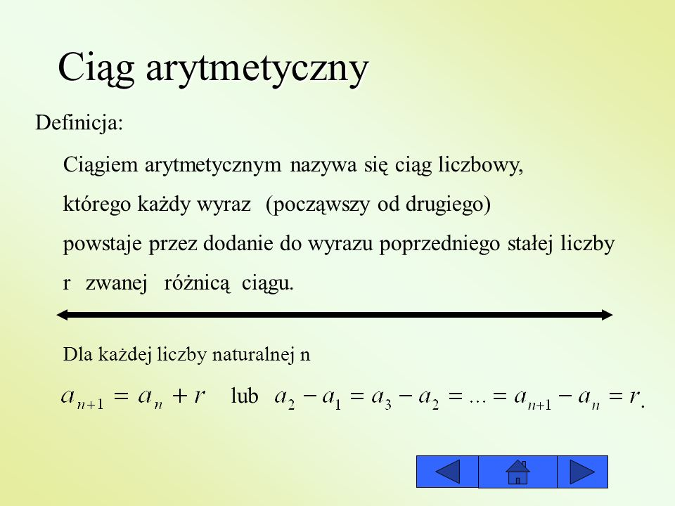 Ciąg arytmetyczny Definicja: